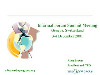 Informal Forum Summit Meeting Geneva, Switzerland 3-4 December 2001