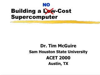 Building a Low-Cost Supercomputer