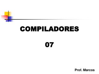 COMPILADORES 07