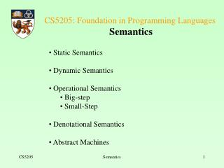 CS5205: Foundation in Programming Languages  Semantics