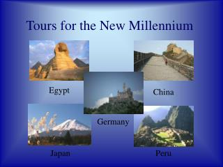 Tours for the New Millennium