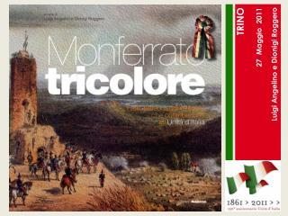 TRINO 27  Maggio  2011 Luigi Angelino e Dionigi Roggero