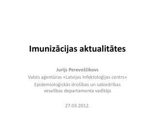 Imunizācijas aktualitātes