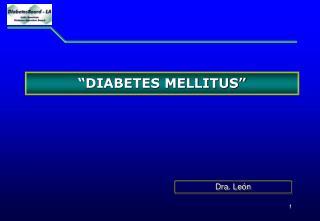 """ DIABETES MELLITUS """