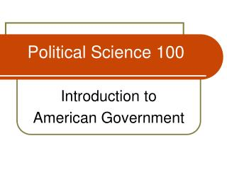 Political Science 100