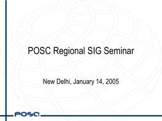 POSC Regional SIG Seminar