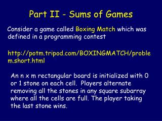 Part II - Sums of Games