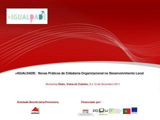 +IGUALDADE:  Novas Práticas de Cidadania Organizacional no Desenvolvimento Local