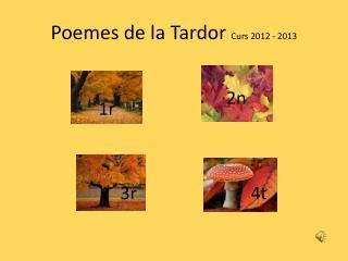 Poemes de la Tardor  Curs 2012 - 2013