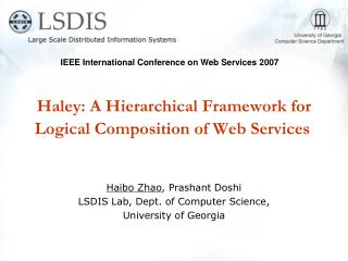 Haley: A Hierarchical Framework for Logical Composition of Web Services