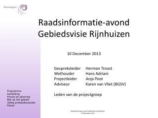 Raadsinformatie-avond Gebiedsvisie Rijnhuizen 10 December 2013