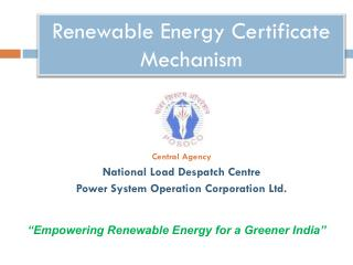 Renewable Energy Certificate Mechanism