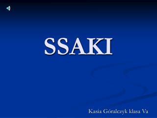 SSAKI