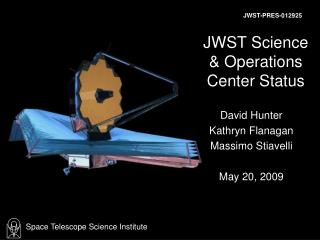 JWST Science  Operations Center Status