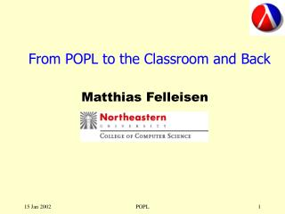 From POPL to the Classroom and Back