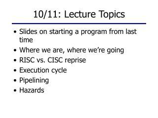 10/11: Lecture Topics