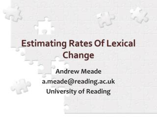 Estimating Rates Of Lexical Change