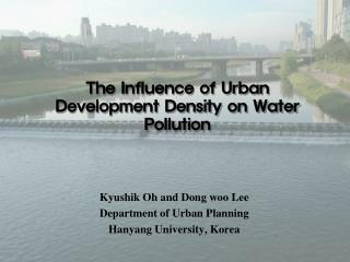 The Influence of Urban Development Density on Water Pollution