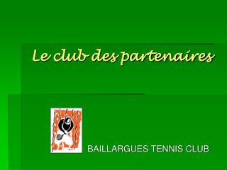 Le club des partenaires