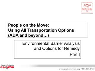 People on the Move:  Using All Transportation Options  (ADA and beyond…)