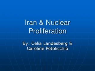 Iran & Nuclear Proliferation