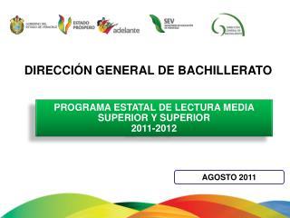 PROGRAMA  ESTATAL DE LECTURA MEDIA SUPERIOR Y SUPERIOR  2011-2012