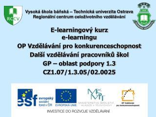 E-learningový kurz e-learningu OP Vzdělávání pro konkurenceschopnost