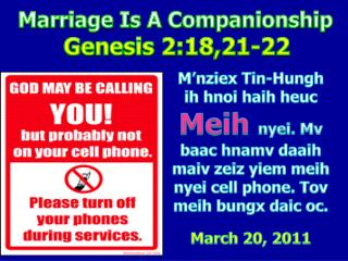 Marriage Is A Companionship Genesis 2:18,21-22