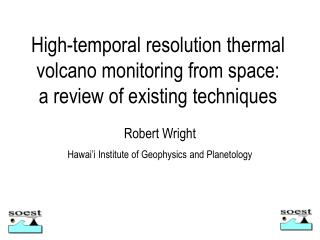 High-temporal resolution thermal  volcano monitoring from space:  a review of existing techniques