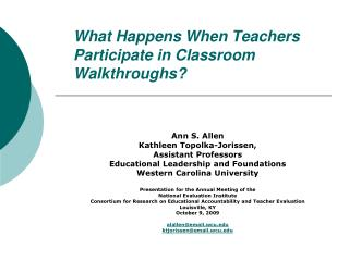 What Happens When Teachers Participate in Classroom Walkthroughs