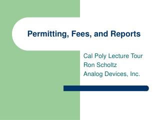 Permitting, Fees, and Reports