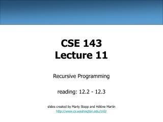 CSE 143 Lecture 11