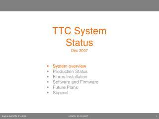 TTC System Status Dec 2007