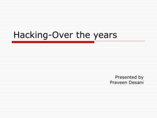 Hacking-Over the years