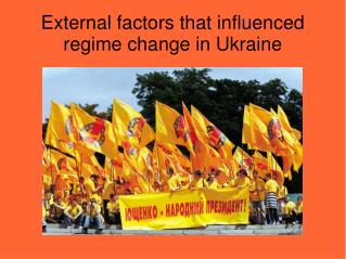 External factors that influenced regime change in Ukraine