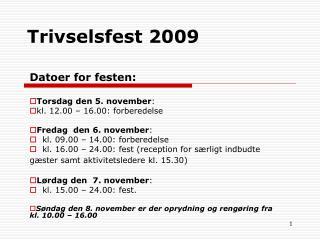 Trivselsfest 2009