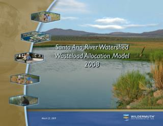 Santa Ana River Watershed Wasteload Allocation Model 2008