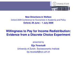 New Directions in Welfare Oxford 2009 Conference for Economists in Academia and Policy
