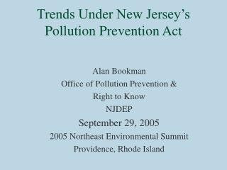 Trends Under New Jersey's Pollution Prevention Act