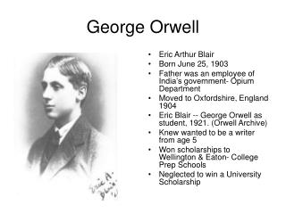 biography george orwell essay Check out our george orwell's biography essay sample if you like it, order essay on this topic right now.