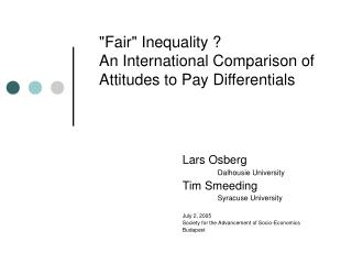 """""""Fair"""" Inequality ?  An International Comparison of Attitudes to Pay Differentials"""