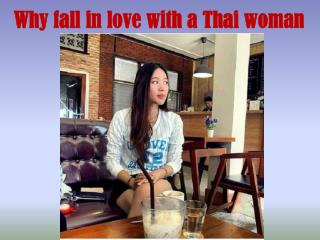 Why fall in love with a Thai woman
