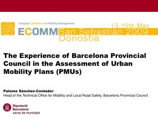 The Experience of Barcelona Provincial Council in the Assessment of Urban Mobility Plans (PMUs)