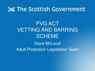 PVG ACT VETTING AND BARRING SCHEME