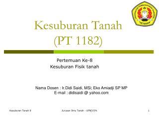 Kesuburan Tanah (PT 1182)