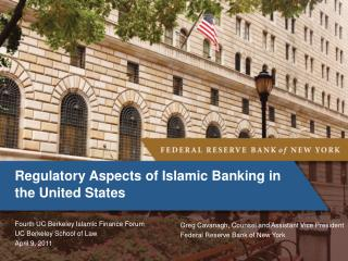 Regulatory Aspects of Islamic Banking in the United States