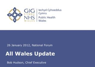 All Wales Update