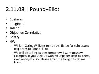 2.11.08 | Pound+Eliot