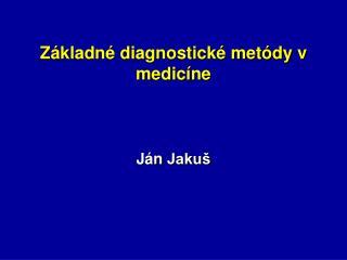 Základné diagnostické metódy v medicíne