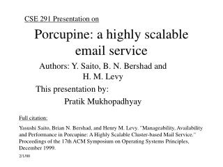 Porcupine: a highly scalable email service